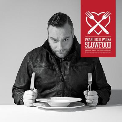 Francesco Paura - Slowfood (2013) .mp3 - 320kbps