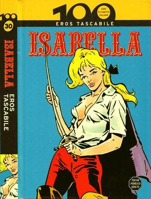 100 Anni di Fumetto Italiano - Volume 30 - Isabella Eros Tascabile (2010)