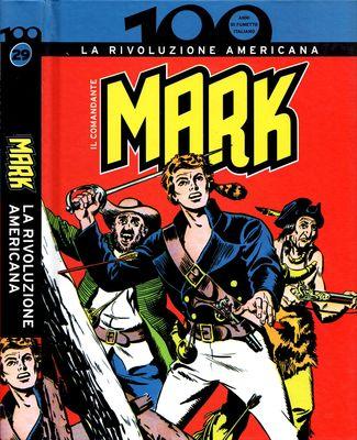 100 Anni di Fumetto Italiano - Volume 29 - Il Comandante Mark La Rivoluzione Americana (2010)