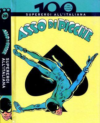 100 Anni di Fumetto Italiano - Volume 28 - Asso di Picche Supereroi All'Italiana (2010)