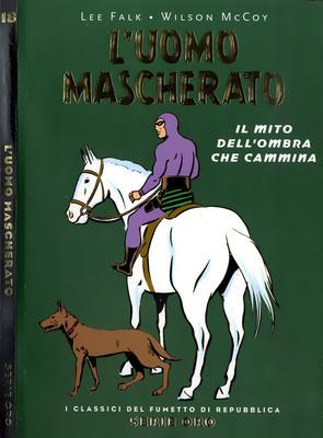 I Classici del Fumetto di Repubblica - Serie Oro N.18 - L'Uomo Mascherato - Il mito dell'Ombra che cammina (2005)