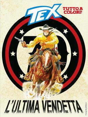 Tex Willer Mensile 695 - L'ultima vendetta (09/2018)