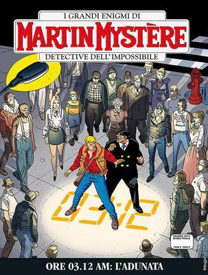 Martin Mystère 351 - Ore 3.12 AM: l'adunata (06/2017)