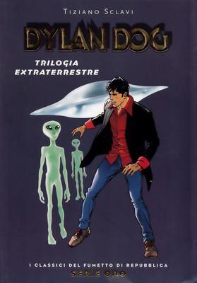 I Classici del Fumetto di Repubblica Serie Oro N.11 - Dylan Dog - Trilogia extraterrestre(2004)