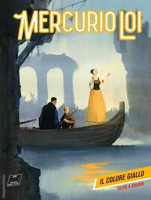 Mercurio Loi - Volume 8 - Il Colore Giallo (2017)