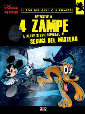 Disney Noir - Volume 6 - Detective a 4 zampe (08/2018)