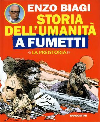 Enzo Biagi - Storia dell'umanità a fumetti Vol.1 - La Preistoria (1994)