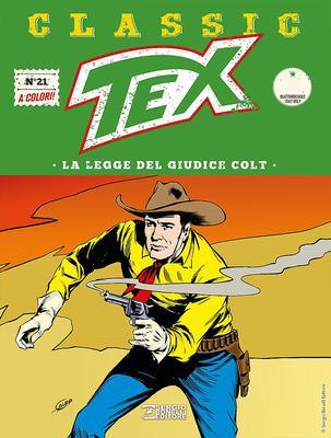 Tex Classic - Volume 21 - La legge del giudice colt (2017)