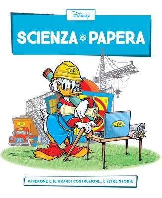 Scienza Papera 08 - Paperone e le grandi costruzioni (2016)