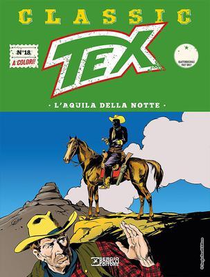 Tex Classic - Volume 18 - L'aquila della notte (2017)