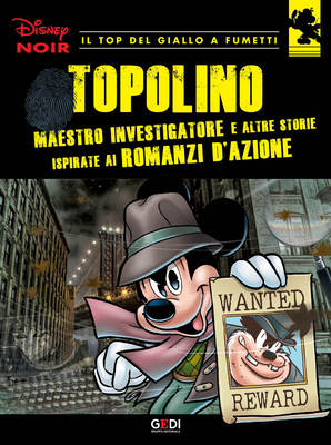 Disney Noir - Volume 7 - Topolino maestro investigatore (08/2018)