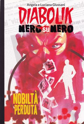 Diabolik Nero su Nero - Volume 19 - Nobiltà Perduta (2014)