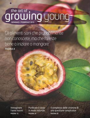 The Art of Growing Young - Gennaio / Febbraio 2015