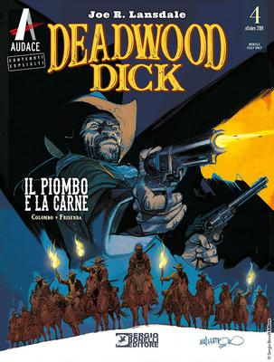 Deadwood Dick 04 - Il piombo e la carne (10/2018)