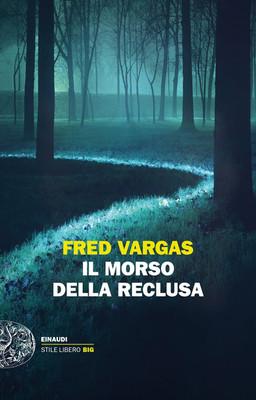 Fred Vargas - Il Morso della Reclusa (2018)