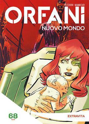 Orfani Nuovo Mondo N.68 - Extravita (2018)