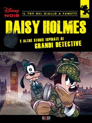 Disney Noir - Volume 2 - Daisy Holmes (07/2018)