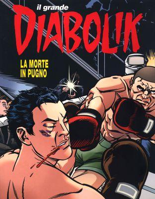 Il Grande Diabolik n. 46 - La Morte in Pugno (04/2018)