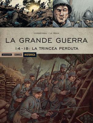 Historica 47 - La Grande Guerra – 14-18: la trincea perduta (09/2016)