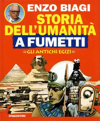 Enzo Biagi - Storia dell'umanità a fumetti Vol.2 - Gli antichi egizi (1994)