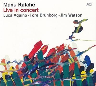 Manu Katche - Live In Concert (2014) .mp3 - 320kbps