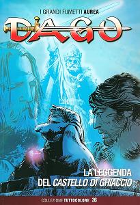Dago - Collezione Tuttocolore - Volume 36 - La Leggenda del Castello di Ghiaccio