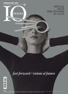 Io Donna del Corriere della Sera - 14 Maggio 2016