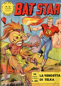 Albi Dell'Avventuroso - Volume 13 - Bat Star - La Vendetta di Telka (1963)
