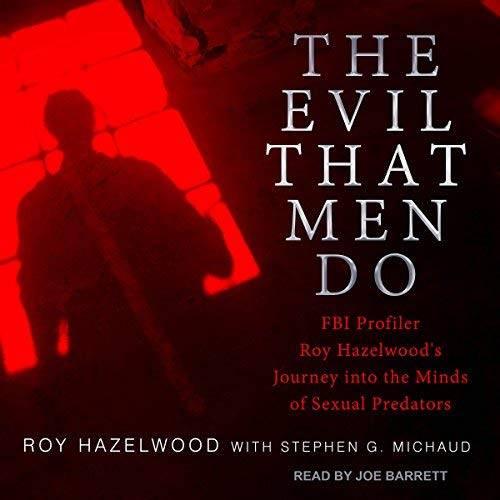 The Evil That Men Do [Audiobook]
