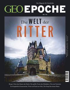 Geo Epoche Das Magazin für Geschichte (Die Welt der Ritter) No 94 Januar 2019