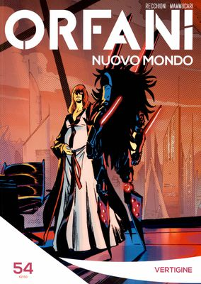 Orfani Nuovo Mondo N.54 - Vertigine (2017)