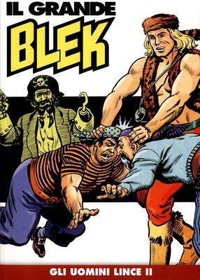 Il Grande Blek 020 - Gli uomini lince. Seconda parte (12/2018)
