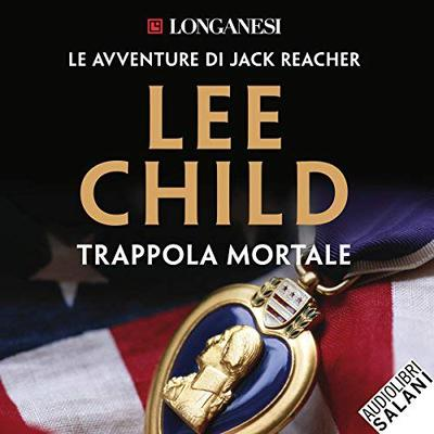[AUDIOBOOK] Lee Child - Trappola mortale (2018)