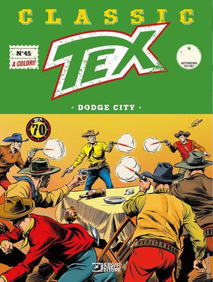 Tex Classic - Volume 45 - Dodge City (11/2018)