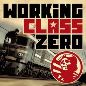 Working Class Zero – Working Class Zero (2015)