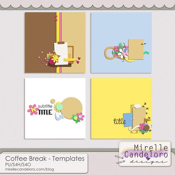 http://www.mscraps.com/shop/mirellecandeloro-coffeebreaktemplates/