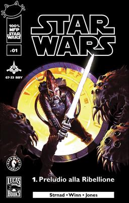 Star Wars N.01 - Preludio Alla Ribellione (2013)