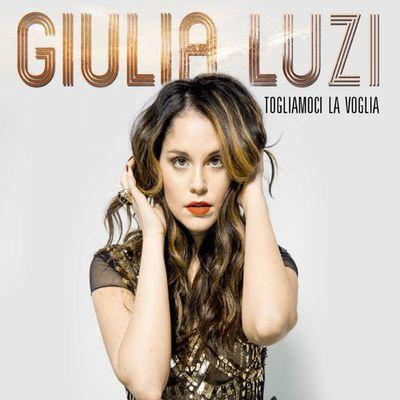 Giulia Luzi – Togliamoci La Voglia (2017)