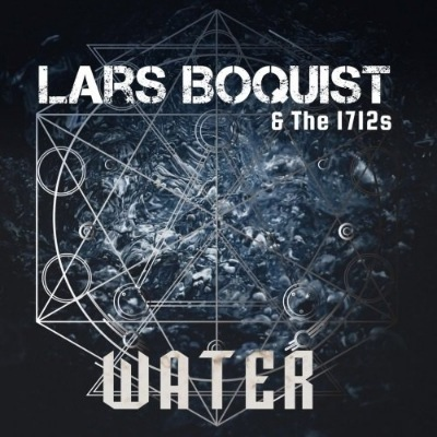 Lars Boquist & The 1712s - Water (2018)
