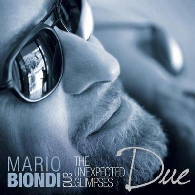 Mario Biondi And The Unexpected Glimpses - Due (2011).Mp3 - 320Kbps