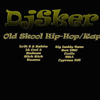 DJSKER OLD SKOOL RAP