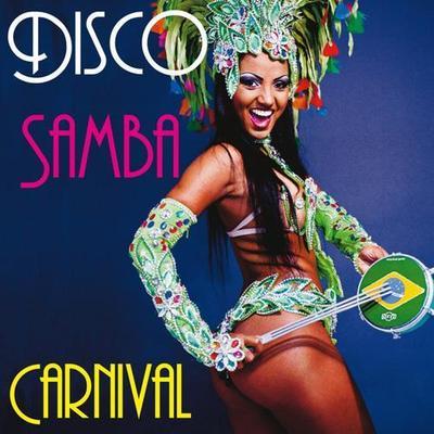 VA - Disco Samba Carnival (2014) .mp3 - 320kbps