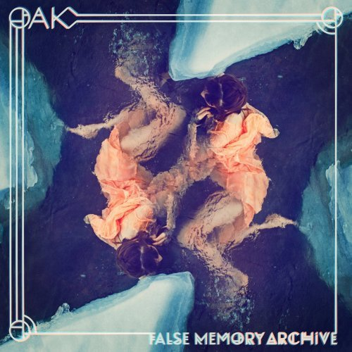 Oak - False Memory Archive (2018)