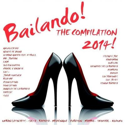 VA - Bailando! The Compilation 2014 - 50 Latin Dance Hits (2014)