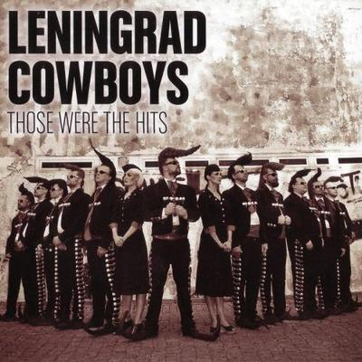 Leningrad Cowboys - Those Were The Hits [2CD] (2014) .mp3 - 320kbps