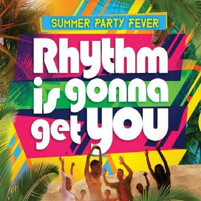 VA - Rhythm Is Gonna Get You Summer Party Fever (2014) .mp3 - 320kbps