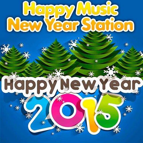 Trance VA-Happy Music - New Year Station (2014)