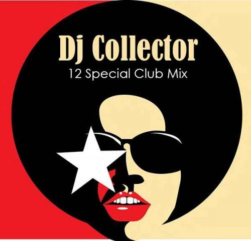 "VA - DJ Collector - 12"" Special Club Mix, Vol.1-10 (2009)"