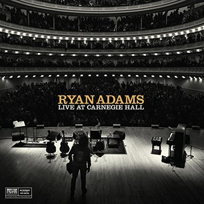 Ryan Adams - Live At Carnegie Hall (2015).Mp3 - 320Kbps