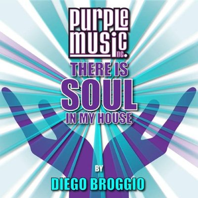There Is Soul in My House - Diego Broggio (2015).Mp3 - 320Kbps